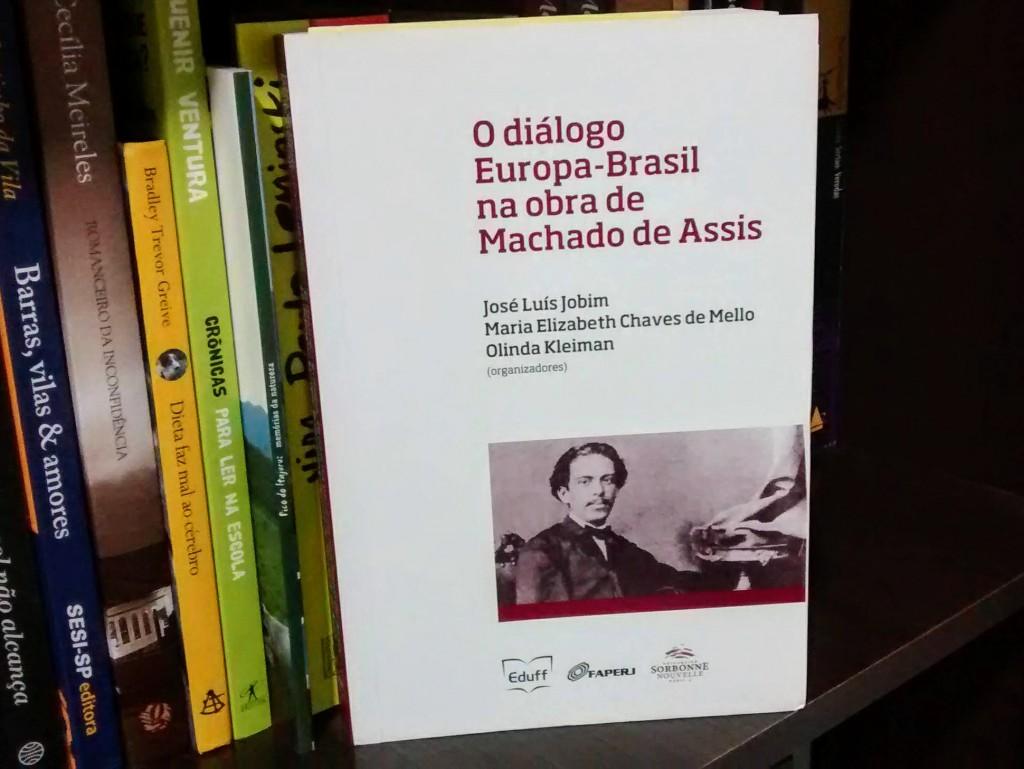 [SORTEIO] LIVRO DISCUTE O DIÁLOGO EUROPA-BRASIL NA OBRA DE MACHADO DE ASSIS