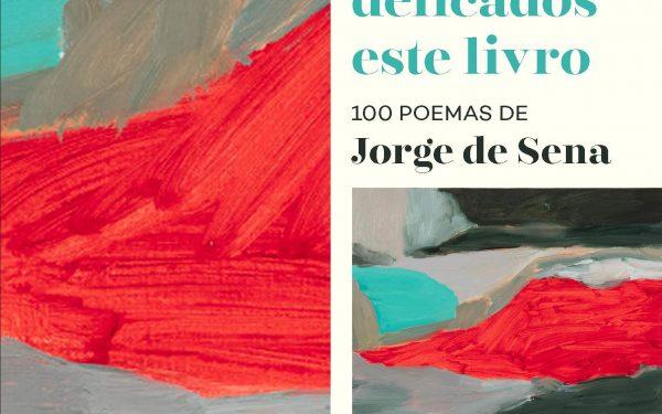 [RESENHA] NÃO LEIAM DELICADOS ESTE LIVRO: 100 POEMAS DE JORGE DE SENA