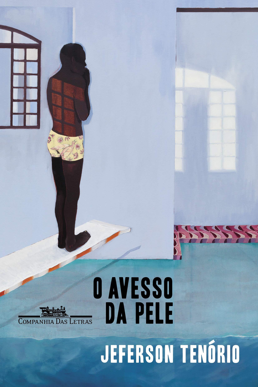 [RESENHA] O AVESSO DA PELE, DE JEFERSON TENÓRIO