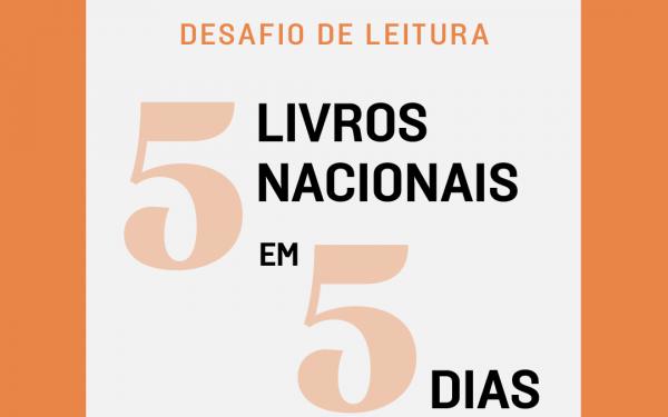 DESAFIO DE LEITURA: 5 LIVROS NACIONAIS EM 5 DIAS