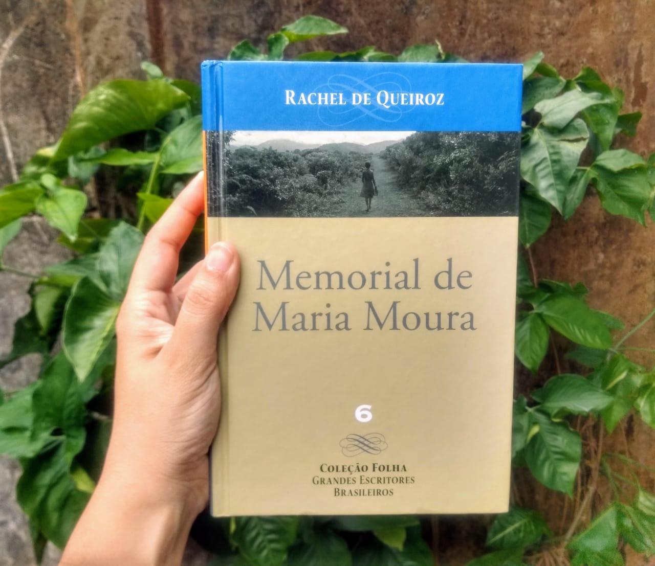 [RESENHA] MEMORIAL DE MARIA MOURA, DE RACHEL DE QUEIROZ