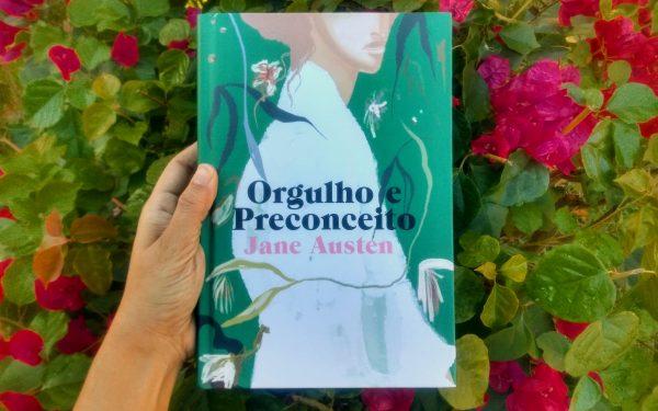 [RESENHA] ORGULHO E PRECONCEITO, DE JANE AUSTEN
